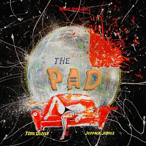 The Pad - Jetpack Jones & Tone Oliver   MixtapeMonkey.com