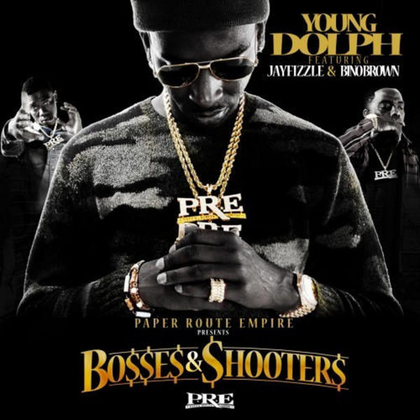 Bosses & Shooters - Young Dolph | MixtapeMonkey.com