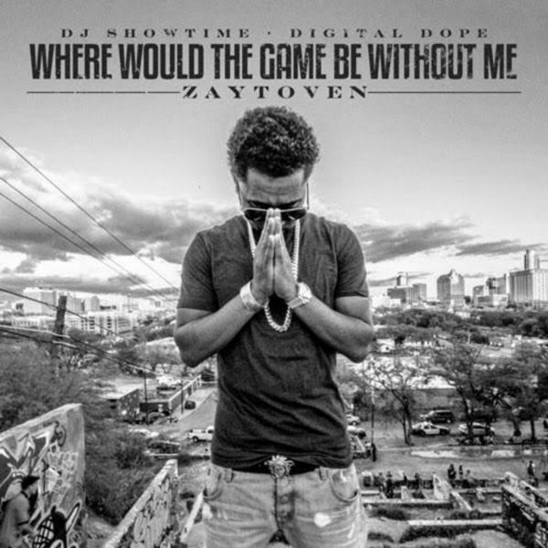 Where Would The Game Be Without Me - Zaytoven | MixtapeMonkey.com