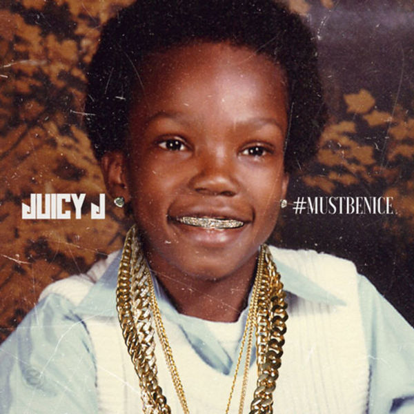 #MUSTBENICE - Juicy J   MixtapeMonkey.com