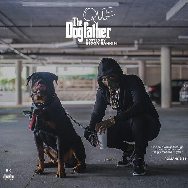 The Dogfather - Que | MixtapeMonkey.com