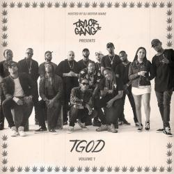 TGOD Vol. 1 - Taylor Gang