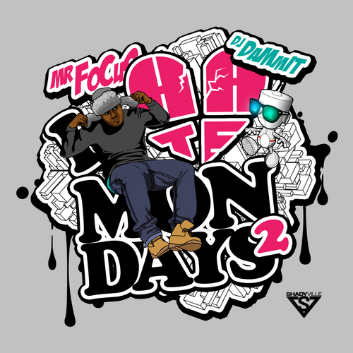 I Hate Mondays 2 - Mr. Focus  | MixtapeMonkey.com