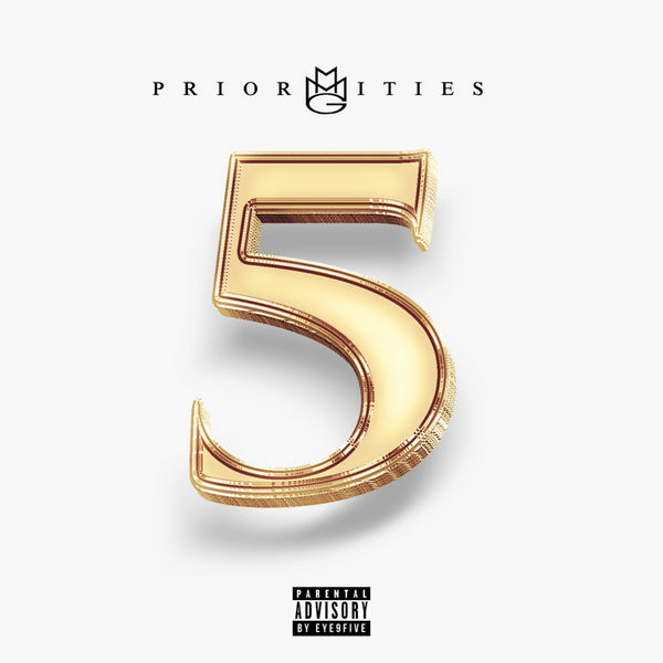 Priorities 5 - MMG | MixtapeMonkey.com