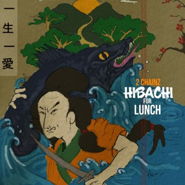 Cover 2 Chainz - Hibachi For Lunch