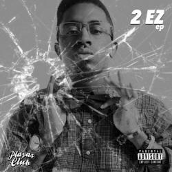2 EZ EP - Clay James