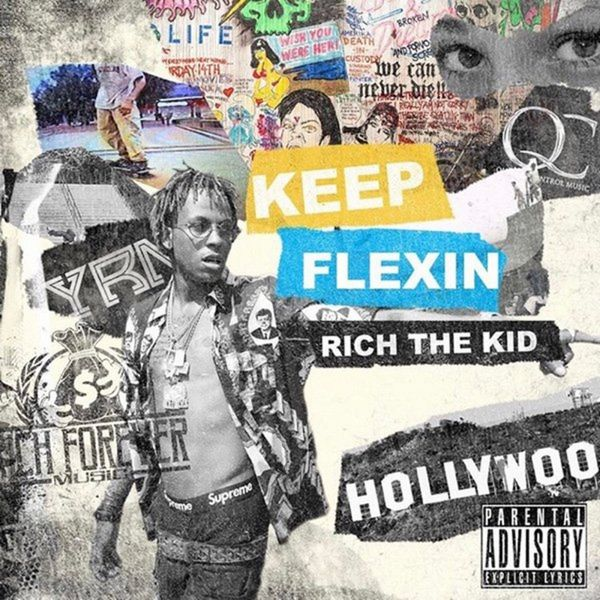 Keep Flexin - Rich The Kid | MixtapeMonkey.com