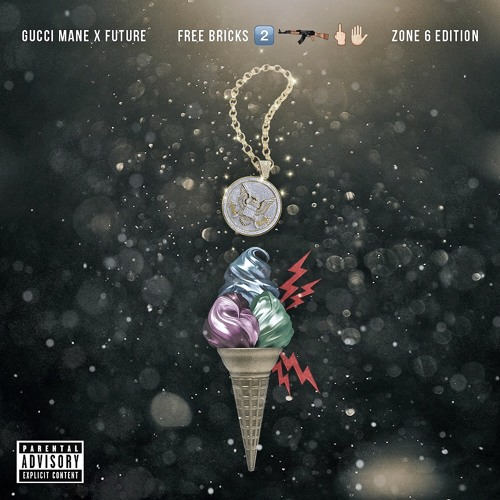 Free Bricks: Zone 6 Edition - Gucci Mane & Future | MixtapeMonkey.com