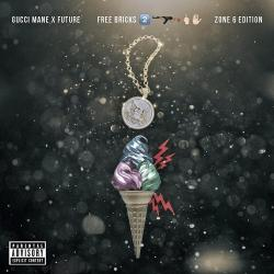 Free Bricks: Zone 6 Edition - Gucci Mane & Future