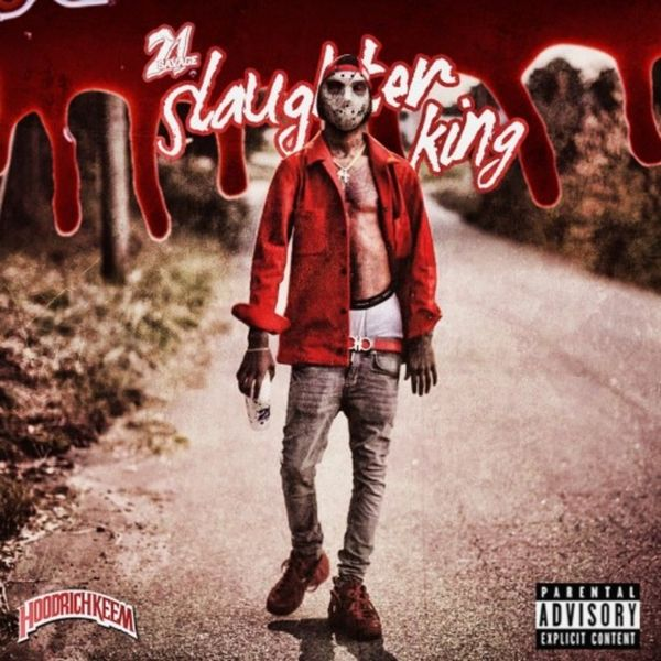 Slaughter King - 21 Savage | MixtapeMonkey.com