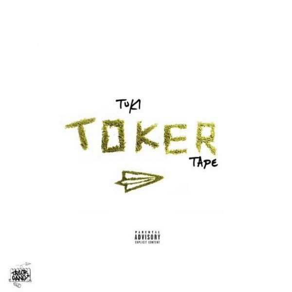 Toker Tape - Tuki Carter | MixtapeMonkey.com