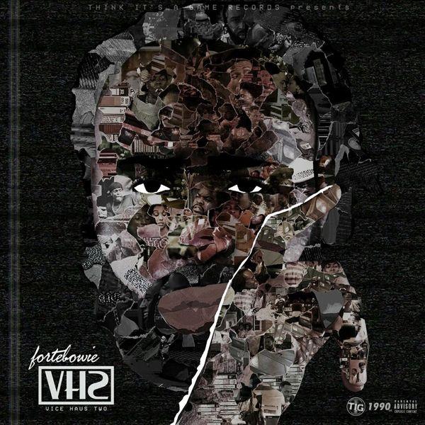Vice Haus 2 - Forte Bowie | MixtapeMonkey.com