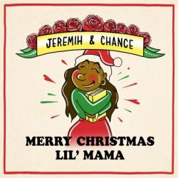 Merry Christmas Lil Mama - Chance The Rapper & Jeremih