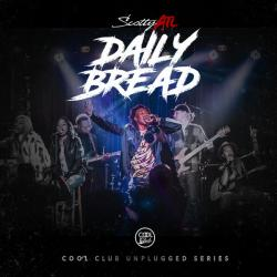 Daily Bread - Scotty ATL