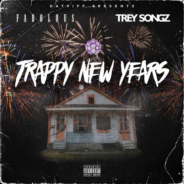 Trappy New Years - Fabolous & Trey Songz | MixtapeMonkey.com