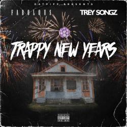 Trappy New Years - Fabolous & Trey Songz