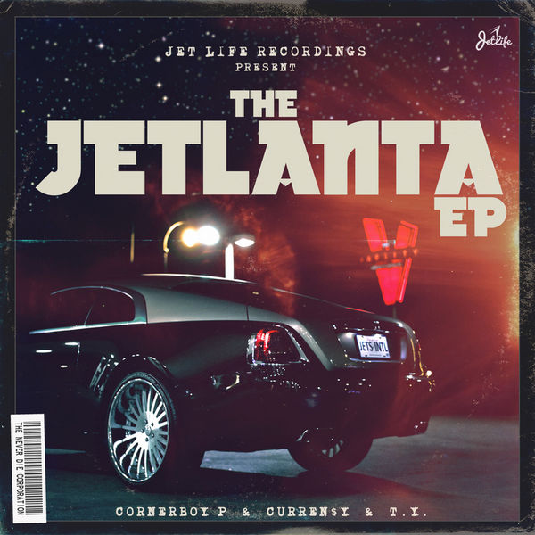 The Jetlanta EP - Curren$y, Corner Boy P & T.Y. | MixtapeMonkey.com