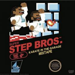 Step Brothers: Karate In The Garage - Don Trip & Starlito