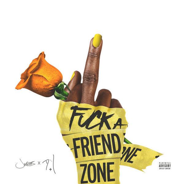Fuck A Friend Zone - Jacquees & DeJ Loaf   MixtapeMonkey.com