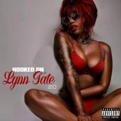 Hooked On Lynn Tate 2.0 - Lynn Tate