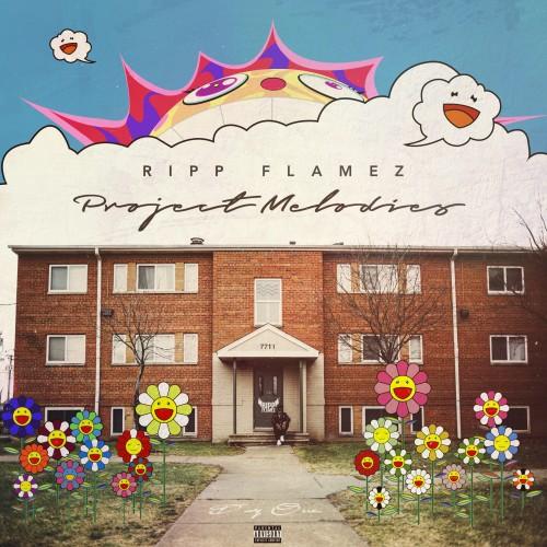 Project Melodies - Ripp Flamez | MixtapeMonkey.com