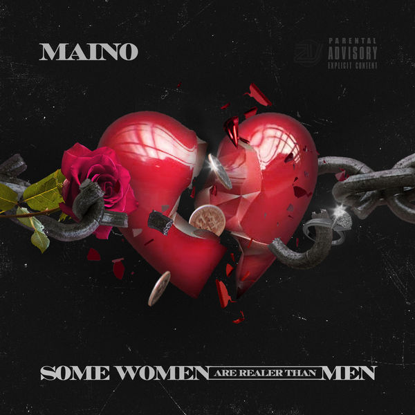 Some Women Are Realer Than Men - Maino | MixtapeMonkey.com