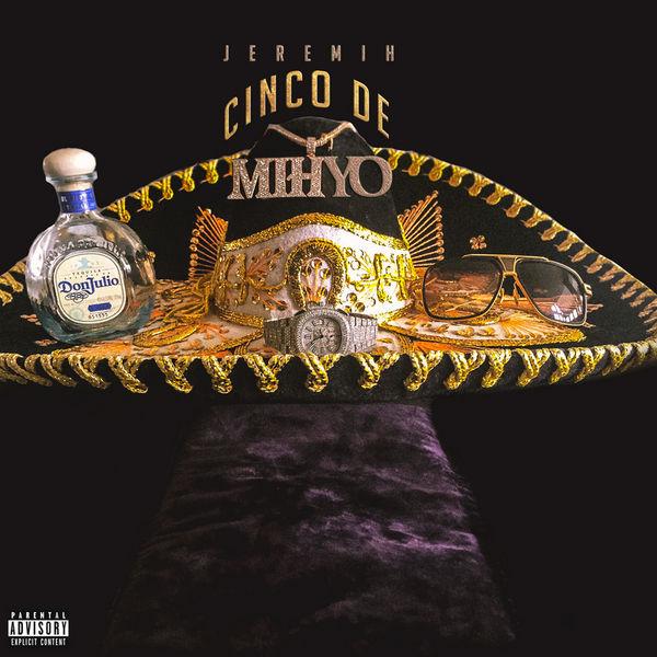 Cinco De Mihyo - Jeremih | MixtapeMonkey.com