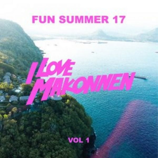 Fun Summer Vol. 1 - I Love Makonnen | MixtapeMonkey.com