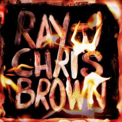 Burn My Name - Ray J & Chris Brown