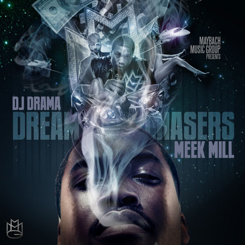 Dreamchasers - Meek Mill | MixtapeMonkey.com