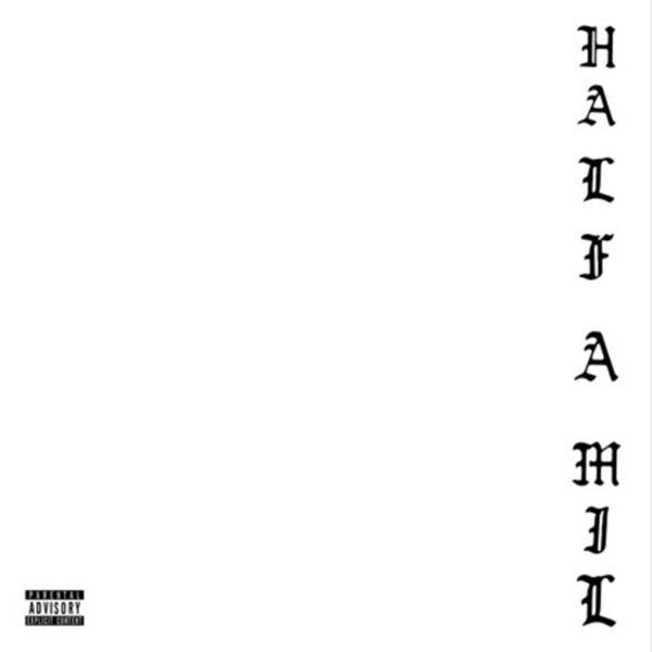 Half-A-Mil 3 - Dom Kennedy x Hit-Boy | MixtapeMonkey.com