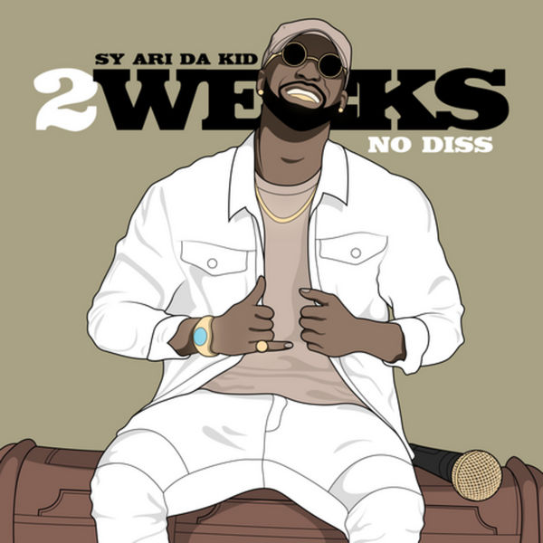 2 Weeks No Diss - Sy Ari Da Kid | MixtapeMonkey.com