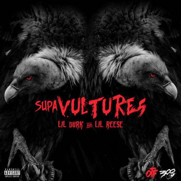Supa Vultures EP - Lil Durk & Lil Reese | MixtapeMonkey.com