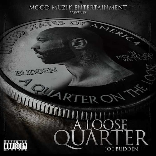 A Loose Quarter - Joe Budden | MixtapeMonkey.com