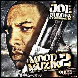 Mood Muzik 2 - Joe Budden