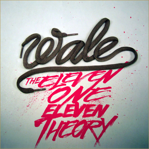 The Eleven One Eleven Theory - Wale | MixtapeMonkey.com