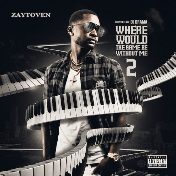 Where Would The Game Be Without Me 2 - Zaytoven | MixtapeMonkey.com