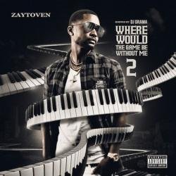 Where Would The Game Be Without Me 2 - Zaytoven