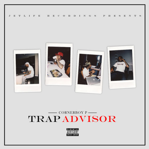 Trap Advisor - Corner Boy P | MixtapeMonkey.com