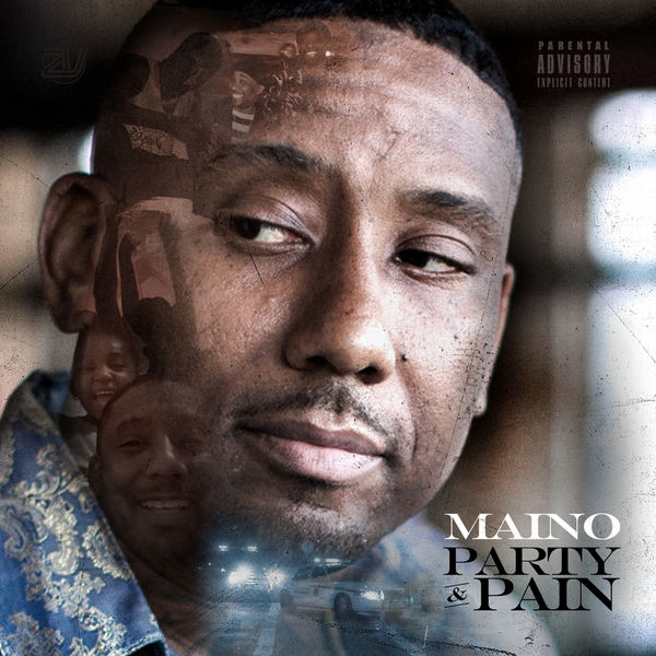 Party & Pain - Maino | MixtapeMonkey.com