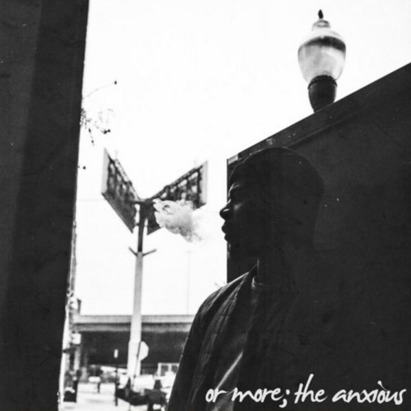 Or More; The Anxious - Mick Jenkins | MixtapeMonkey.com