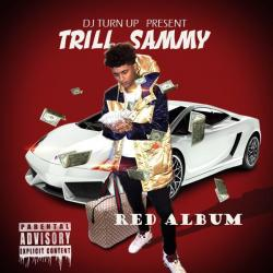 Red Album - Trill Sammy