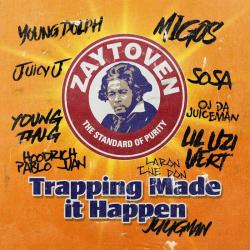 Trapping Made It Happen - Zaytoven