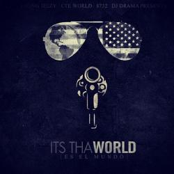 Its Tha World - Young Jeezy