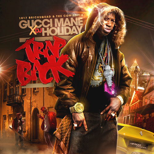 Trap Back - Gucci Mane | MixtapeMonkey.com