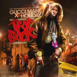 Trap Back - Gucci Mane