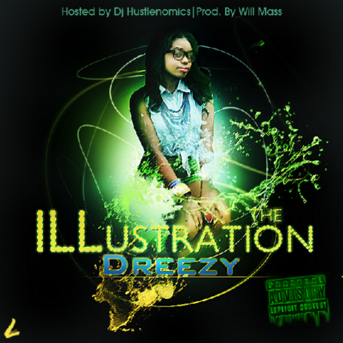The Illustration - Dreezy | MixtapeMonkey.com