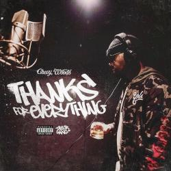 Thanks For Everything - Chevy Woods