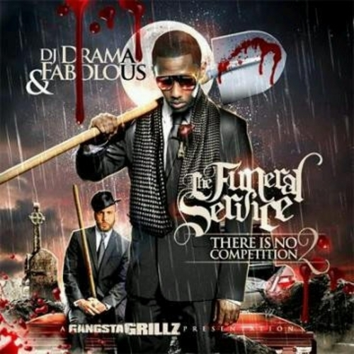 There Is No Competition 2: The Funeral Service  - Fabolous | MixtapeMonkey.com