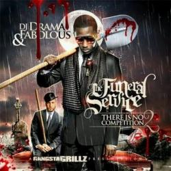 There Is No Competition 2: The Funeral Service  - Fabolous
